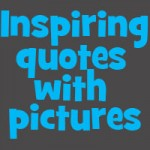 Inspiring quotes words