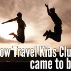 How Travel Kids Club came to be